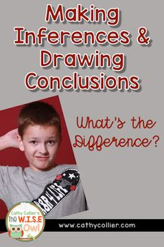 Making Inferences and Drawing Conclusions: What's the Difference?