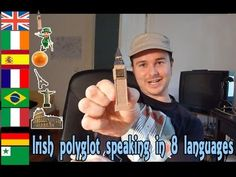 Benny, the Irish polyglot speaking 8 languages. He can speak more now too! Another one of my favorite polyglots