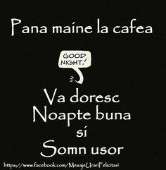 Felicitari de noapte buna - Pana maine la cafea ... Noapte buna si Somn usor - mesajeurarifelicitari.com Maine, Good Night, Movie Posters, Facebook, Photos, Italia, Figurine, Quotes, Nighty Night