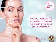Enhance your facial contours in the best possible way with #FacialImplants #TheNewYou #CosmeticSurgery #CosmeticTreatment