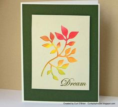 Dream by indycurt - Cards and Paper Crafts at Splitcoaststampers