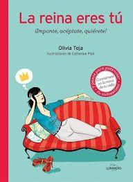 La reina eres tú, de Oliva Toja Una reseña de Susana Hernández  Editorial Lunwerg http://www.librosyliteratura.es/la-reina-eres-tu.html