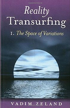 Reality Transurfing 1: The Space of Variations, http://www.amazon.com/dp/1846941229/ref=cm_sw_r_pi_awdm_x_BLp8xbEBP87YF