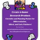 Create-A-Game Research Product for ANY research topic! 14 pages: detailed planning checklist and packet ...all the work is done for you, & helps your kiddos stay organized. Great for advanced or gifted students, or even your fast finishers ...