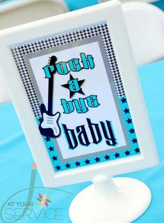 """Rock a bye baby"" baby shower  for your rockin  baby shower party. http://www.modern-baby-shower-ideas.com/rock-star-baby-shower.html"