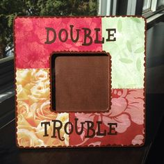 Double Trouble handmade picture frame by Blissmade Designs #custom #order #commissioned