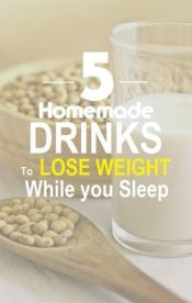 Top 5 Homemade Drinks to Lose Weight While you Sleep