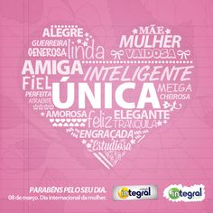 Integral - Dia da Mulher Mom Day, More Than Words, Inspirational Message, Ladies Day, Happy Mothers Day, Professor, Messages, Thoughts, Marketing