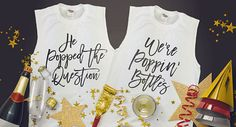 Bachelorette party shirts #poppinbottles