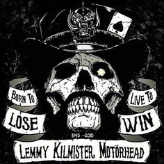 Lemmy RIP Gonna Miss Lemmy  Born DEC.1945/2015 MOTORHEAD / HAWKWIND