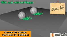 Particle On Collision (Cinema Tutorial) I show you here 2 Ways. No party plugins With X-Particles Cinema 4d Tutorial, 3d Tutorial, Photoshop, Animation, Party, Tutorials, Tips, Advice, Fiesta Party