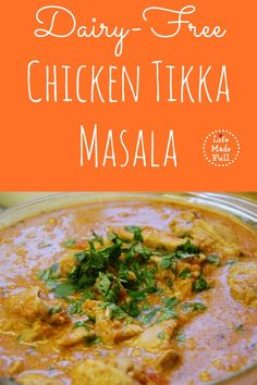 Dairy-Free Chicken Tikka Masala - Clean Eats In The Zoo Hoping this lives up to the real thing!