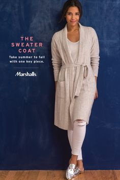 The sweater coat! Your fall essential. Choose a silhouette with some added structure and texture. White denim & tanks will look so chic under your new fall layer. Complete the look with a metallic slip-on mule, an unexpected touch! Take summer to fall with this one key piece — find yours at Marshalls.