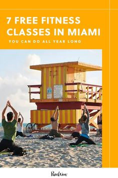 7 Free Fitness Classes in Miami You Can Do All Year Long #purewow #fitness #wellness #workout #lifestyle #yoga