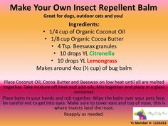 Make your own insect repellent balm using Young Living Essential Oils Dogs Cats Horses www.facebook.com/YLnatural