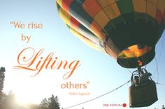 """""""We Rise by Lifting Others"""" - Robert Ingersoll  #Quote #QuoteOfTheDay    Lift others by volunteering in your community!"""