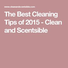 The Best Cleaning Tips of 2015 - Clean and Scentsible Household Cleaning Tips, Toilet Cleaning, House Cleaning Tips, Cleaning Hacks, Clean House, Good Things, Toilet Stains, Kitchen, Cooking
