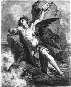 Another favorite mythological character of mine is Prometheus, who stole fire from the gods and, as punishment, was chained to a rock and a great eagle was sent to eat out his liver every day.