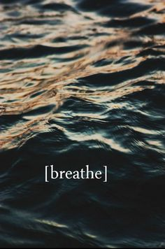 Sometimes we forget to do this simple thing. BREATHE