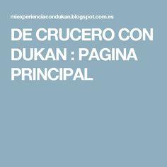 DE CRUCERO CON DUKAN : PAGINA PRINCIPAL