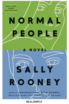 27 Great Books You Won't Be Able to Put Down | If you haven't yet read Rooney's Normal People or her 2017 debut, Conversations with Friends, the Irish authors novels are great books to read if you like biting dialogue and stories about messy, real relationships. #realsimple #bookrecomendations #thingstodo #bookstoread