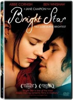 Bright Star is a beautifully executed period drama about three years of John Keats' Life.