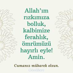 Cuma Mesajları | GÖNÜLLERE Jumma Mubarak Quotes, Allah, Proverbs Quotes