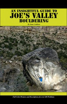 Joe's Valley Bouldering Guidebook - Now Available!
