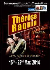 Thérèse Raquin 15th - 22nd March 2014