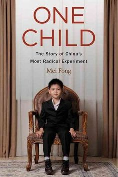 One Child -How China's One-Child Policy Led To Forced Abortions, 30 Million Bachelors
