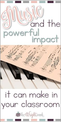 Music can have such a powerful impact in your classroom. This post will give you tips on incorporating it throughout your ENTIRE day. Perfect for all grade levels! Benefits of Music in the Classroom – The Wright Nook