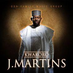 DOWNLOAD MUSIC: J. Martins - Kwaroro | NaijaBeatZone