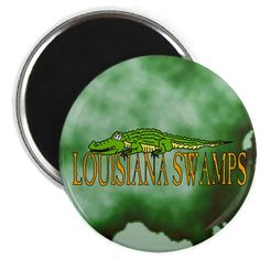 Louisiana Swamps Alligator Magnet #Sold in England