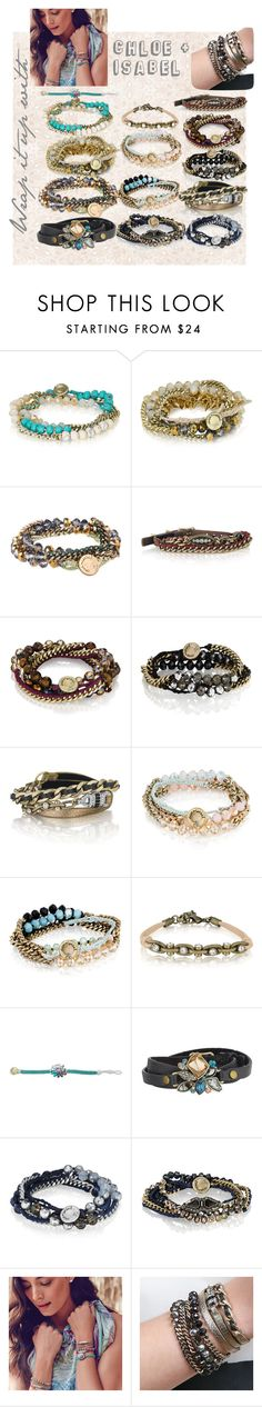 """""""wrap bracelets chloe and isabel style"""" by christina-coto on Polyvore featuring Chloe + Isabel, chloeandisabel and wrap"""