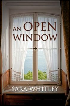 An Open Window by Sara Whitley | Book Reviews