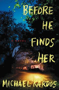 Before He Finds Her by Michael Kardos http://www.amazon.com/dp/B00OV9D99U/ref=cm_sw_r_pi_dp_m4fDvb0SWT7HC