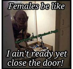 Females be like..