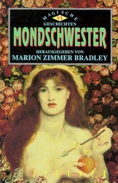 Mondschwester. Magische Geschichten 6. von Marion Zimmer Bradley, http://www.amazon.de/dp/3596133122/ref=cm_sw_r_pi_dp_xflZqb1Z6HYWN