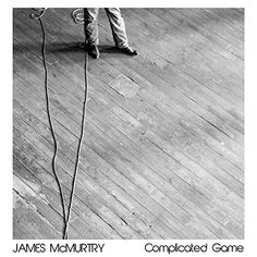 Complicated Game #complicatedgame #jamesmcmurtry