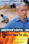 Dispatches+from+the+Edge+:+A+Memoir+of+War,+Disasters,+and+Survival+by+Anderson++