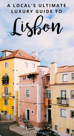 Visiting Lisbon, Portugal? Check out our local luxury travel guide full of things to do and tips to have the best stay ever!