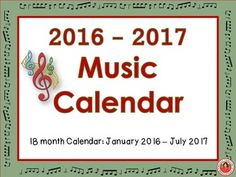 Music Calendar 2016 - 2017Start the New Year with this 18 month Music Calendar!This download contains the ONE calendar in TWO formats1.PDF file and2.EDITABLE PPT allowing you to enter information into your calendar**Two files, 22 pages in each.