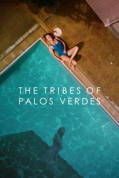 The Tribes of Palos Verdes (2017) Full Movie HD Free Streaming Download