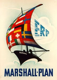 A poster for the Marshall Plan / European Recovery Program (1950). 71 x 51 cm. Haus der Geschichte, Bonn, EB-Nr.: 1987/2/010.09 D. Image source: DHM.