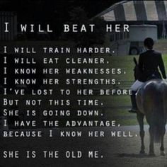 I hate it when I find an inspirational post and it litteraly describes what I need to tell myself in the show ring.