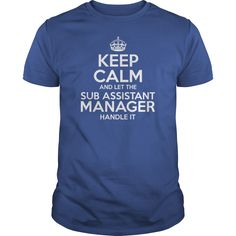 Awesome Tee For Sub Assistant Manager T-Shirts, Hoodies. VIEW DETAIL ==►…