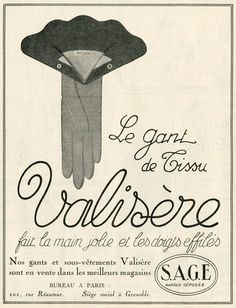 Vintage French Valisere glove ad (1924). #vintage #1920s #gloves #fashion