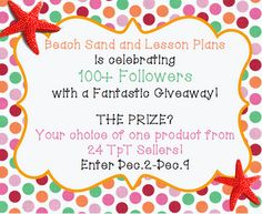 Beach, Sand, and Lesson Plans: 100 follower giveaway