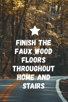 Finish the faux wood throughout the home and stairs. Larry and J install