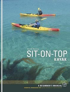 Sit On Top Kayak - useful book which shows the growing trend of sit-ons as an alternative to traditional kayaks